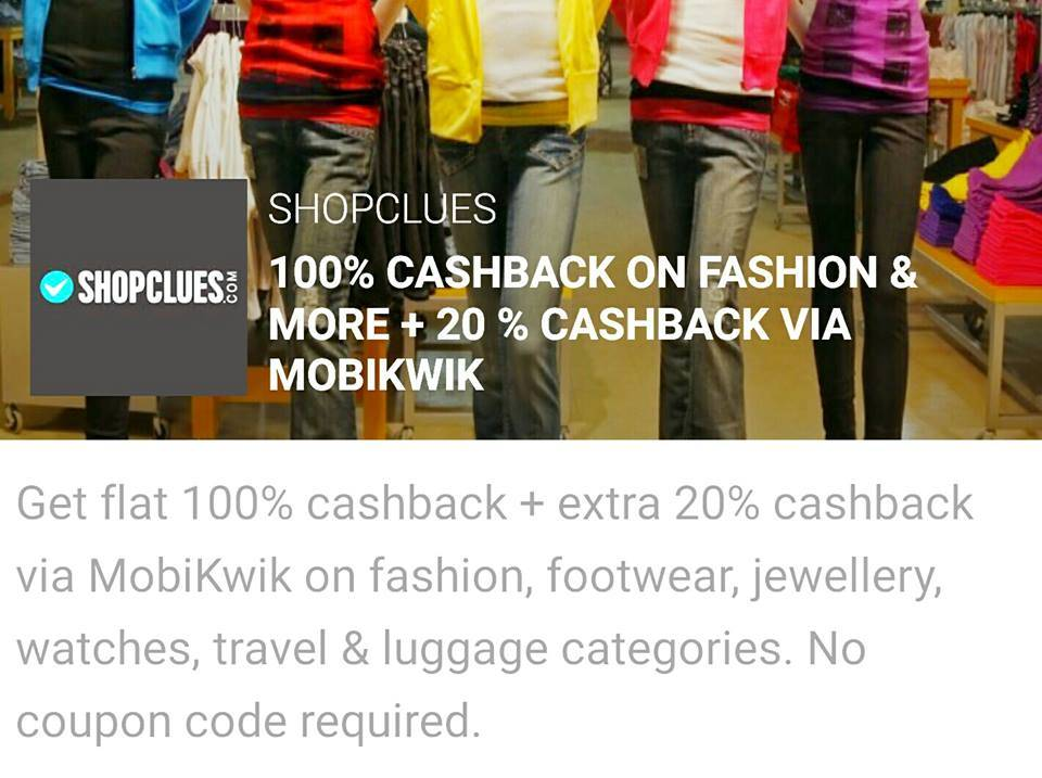 Shopclues 100% cashback