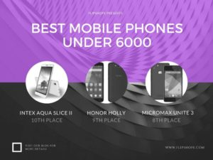 BEst Mobile Phones under 6000 inr