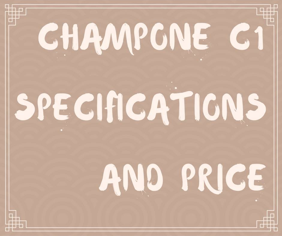 CHAMPONE C1 SPECIFICATIONS AND PRICE