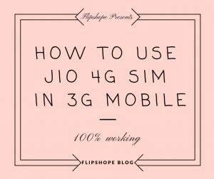 Reliance Jio 4G Sim in 3G Phone