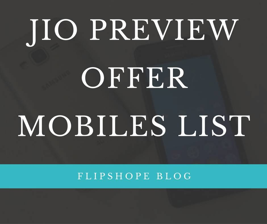 JIO PREVIEW OFFER MOBILES LIST