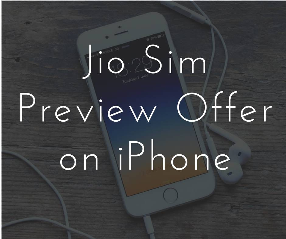 Jio sim preview offer on iPhone