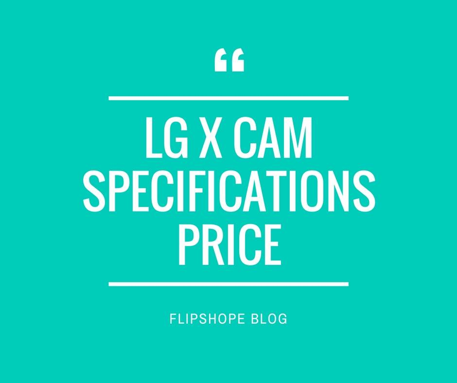 LG X cam Specifications Price