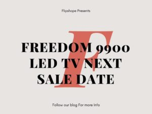 Ringing Bells freedom 9900 Led TV Next Sale Date