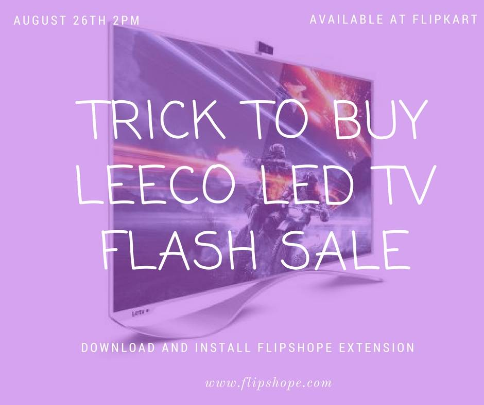 TRICK TO BUY LEECO LED TV FLASH SALE (2)