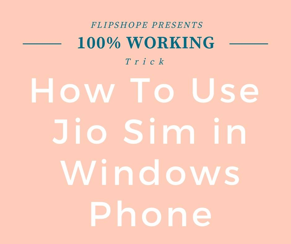 How To Use Jio Sim in Windows Phone