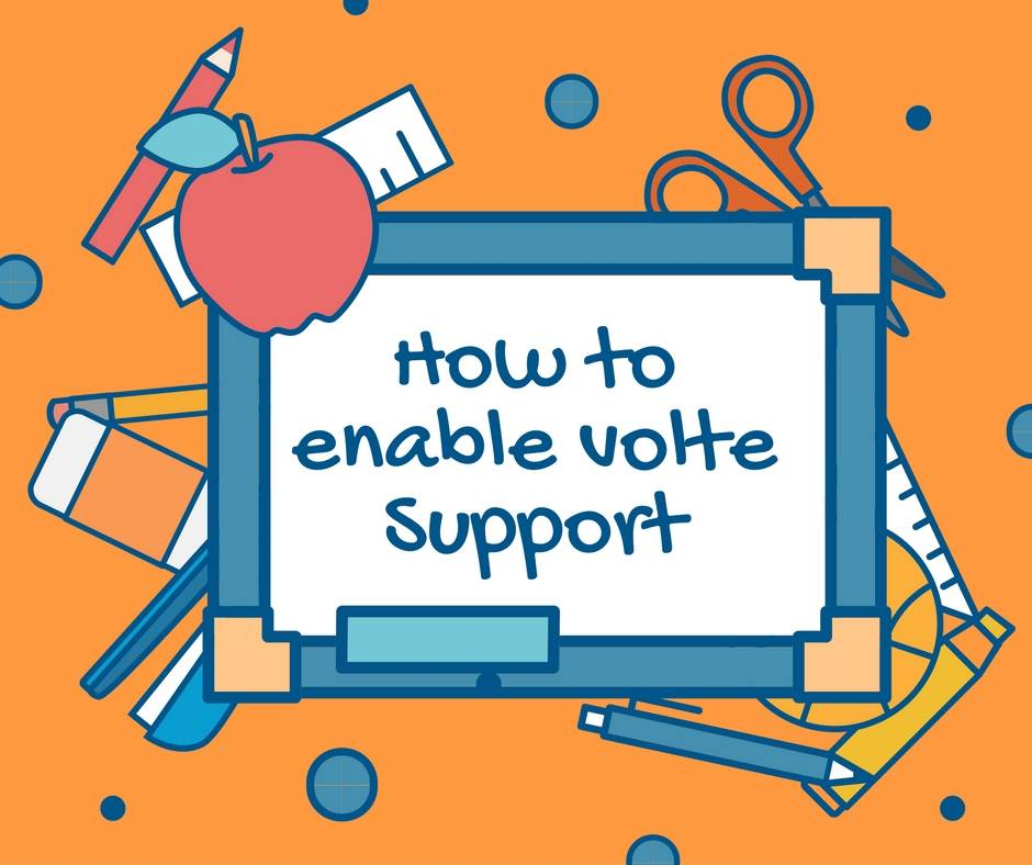 How To check enable VoLTE Support