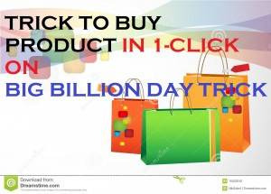1-click order big billion day trick
