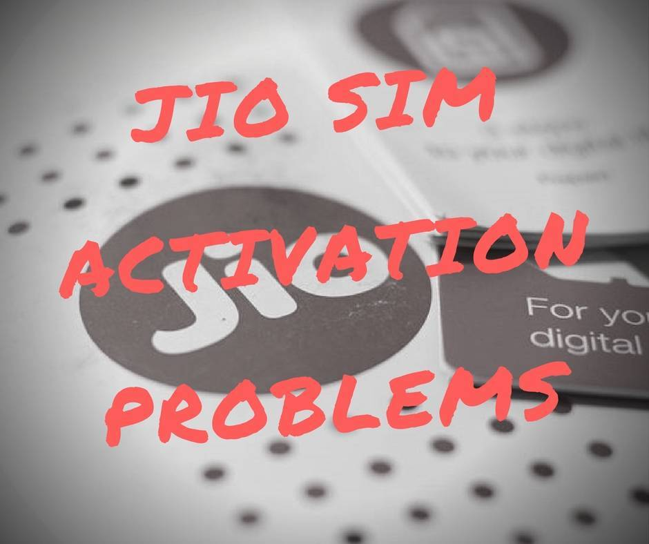 jio sim activation problems