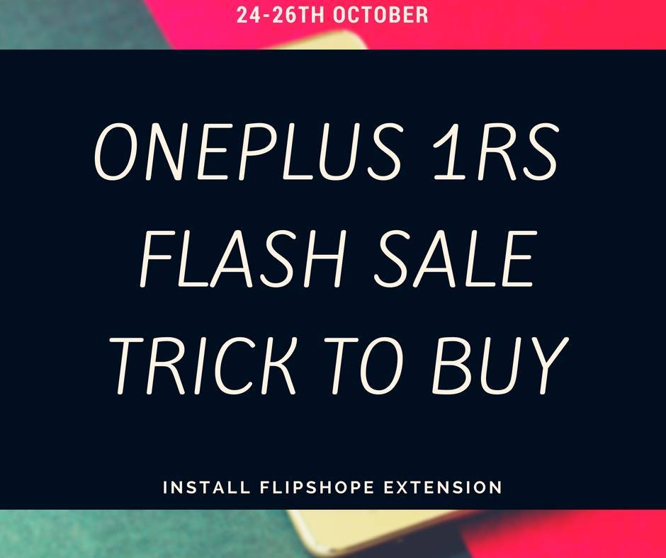 oneplus 1 rs flash sale tricks