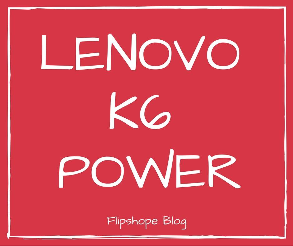 how to buy lenovo k6 power flash sale specifications price