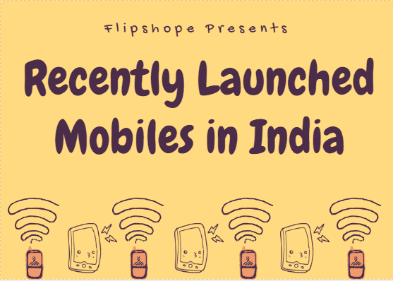 Recently launched mobiles in India 2016