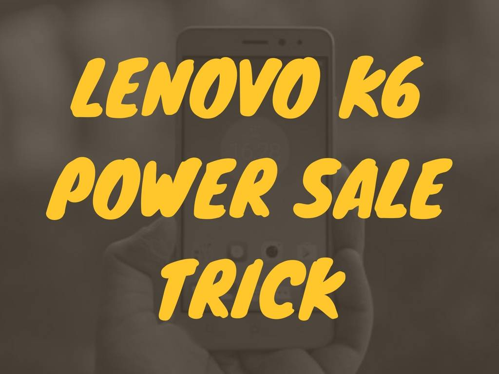how to buy lenovo k6 power flipkart open flash sale