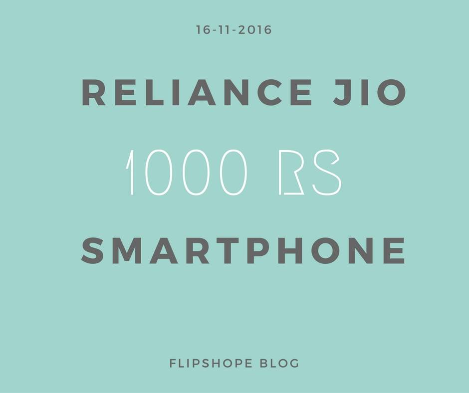 reliance jio 1000 rs smartphone 4G VoLTE Cheapest