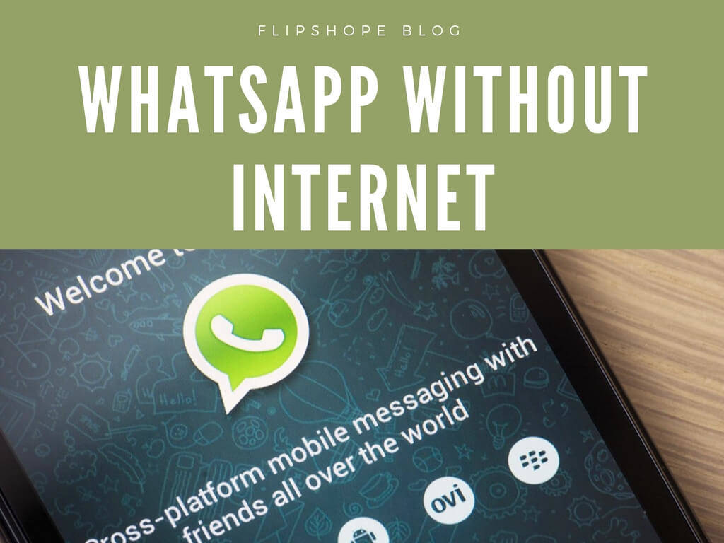 how to use whatsapp without internet messages voice calls