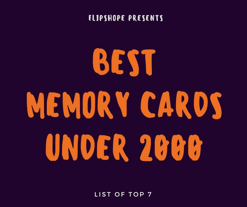 best memory cards under 2000 Rs in india
