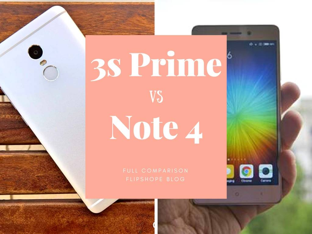redmi 3s prime vs redmi note 4 differences