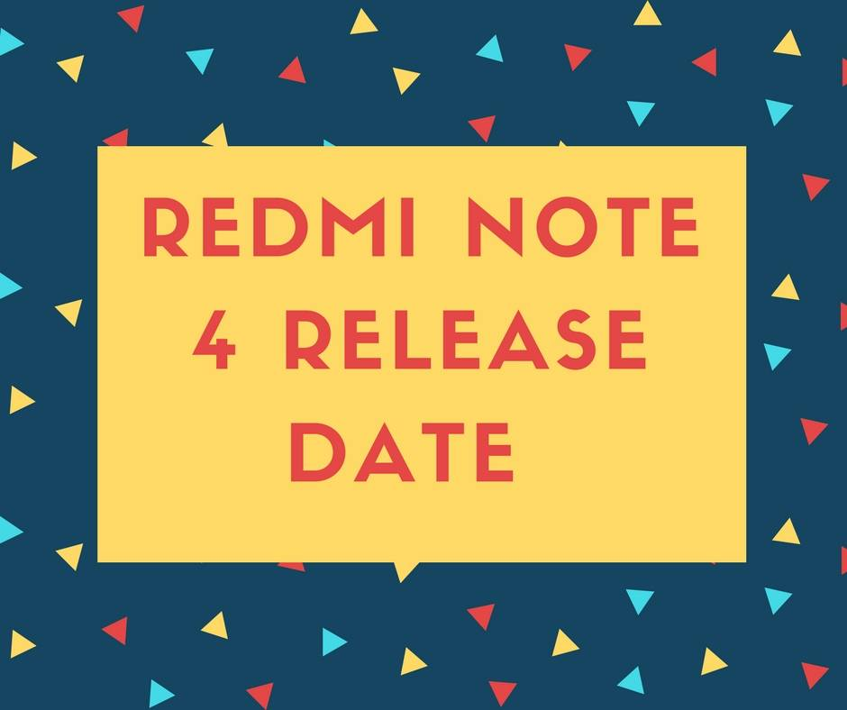 Redmi note 4 release Date in india