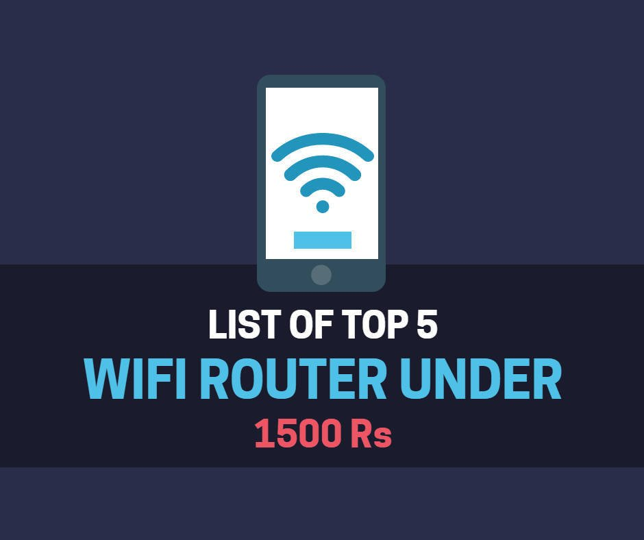 Best Wifi Router Under 1500 rs india