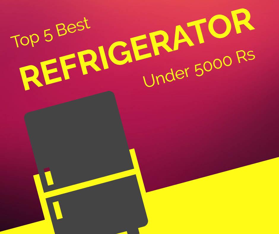 Best Refrigerator Under 5000