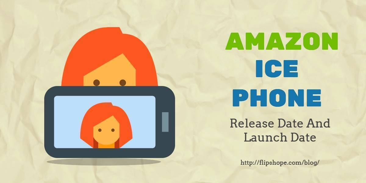 Amazon Ice Phone release date in india