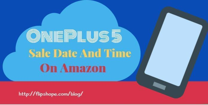 OnePlus 5 Sale Date And Time on Amazon
