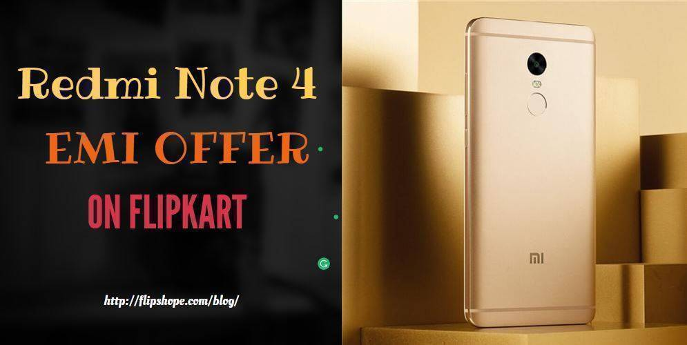 Redmi Note 4 EMI Offer On Flipkart