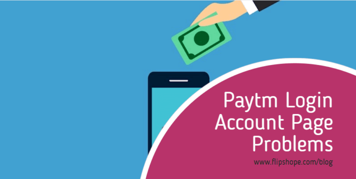 paytm login account page problems and solutions