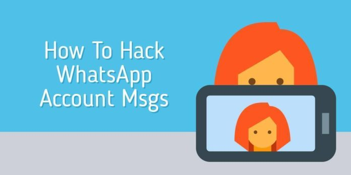 How To Hack WhatsApp Account Messages