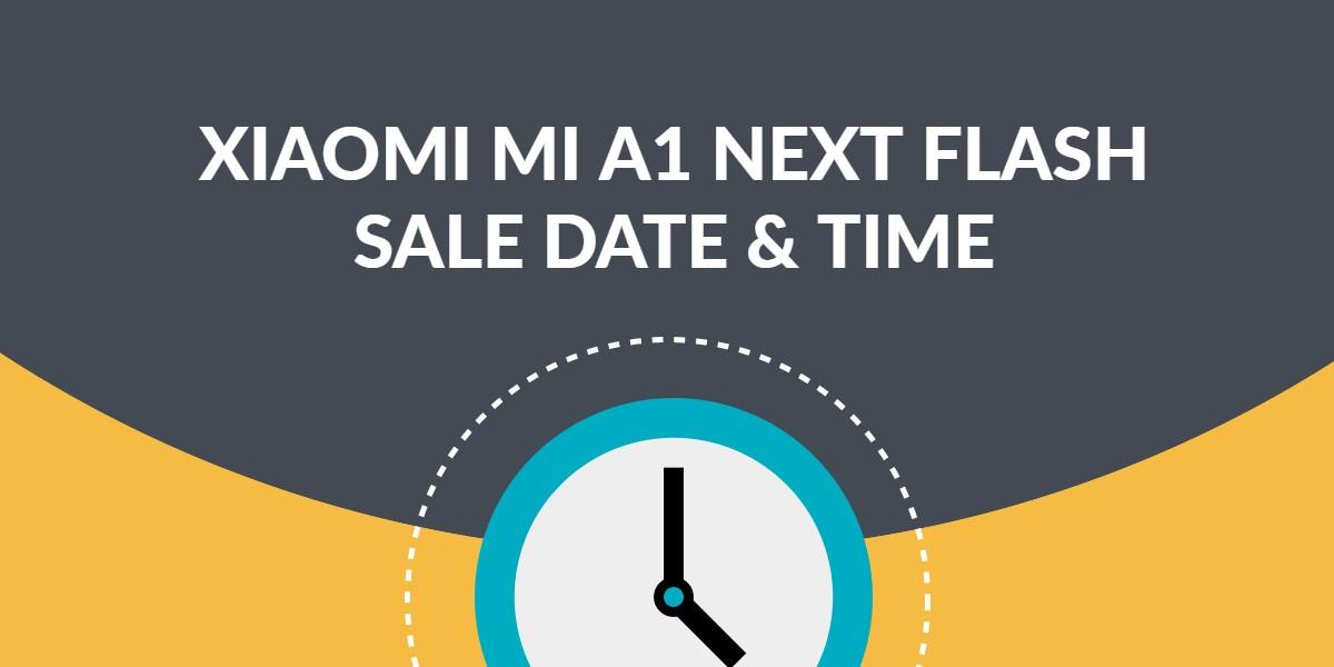 xiaomi mi a1 next sale date