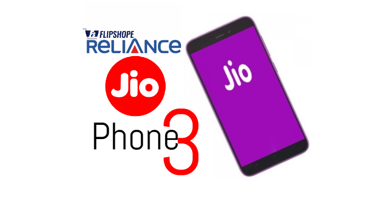 Reliance Jio Phone 3 Price in India, Specifications and Launch Date