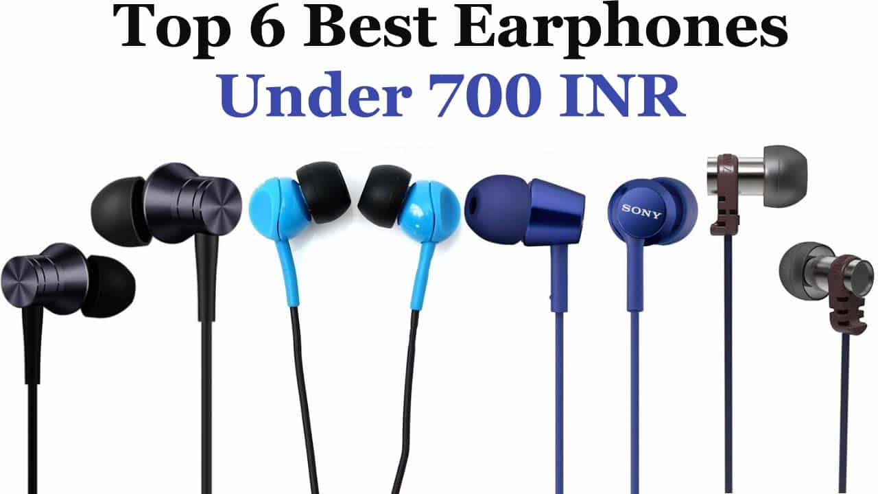 best earphones under 700 rs